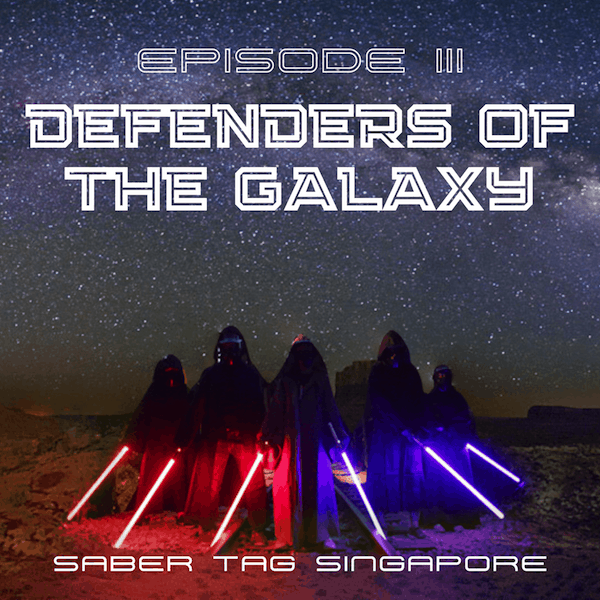 defenders of the galaxy - saber tag singapore